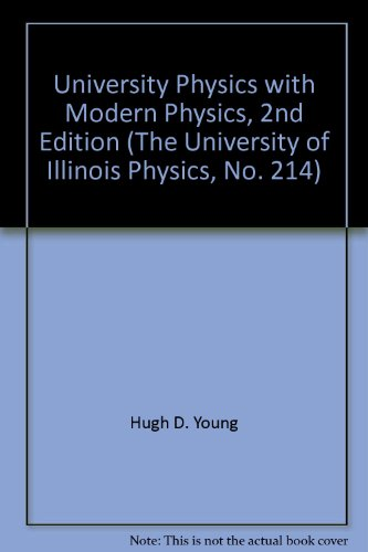 9780536473257: University Physics with Modern Physics, 2nd Edition (The University of Illinois Physics, No. 214)
