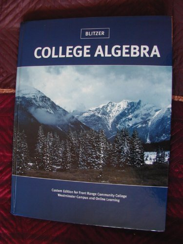 College Algebra Custom Edition for Front Range Community College (Westminster Campus and Online ...
