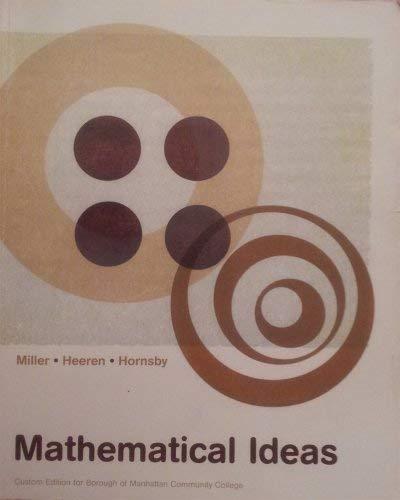 Mathematical Ideas: Custom Ed for Bmcc: Miller, Heeren, Hornsby