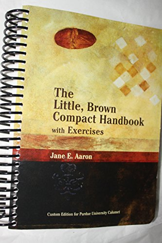 9780536478177: The Little Brown Compact Handbook with exercises (Custom edition for Purdue University Calumet)