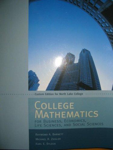 9780536480255: College Mathematics: For Business, Economics, Life Sciences, and Social Sciences
