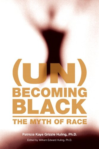9780536480514: (Un)Becoming Black: The Myth of Race
