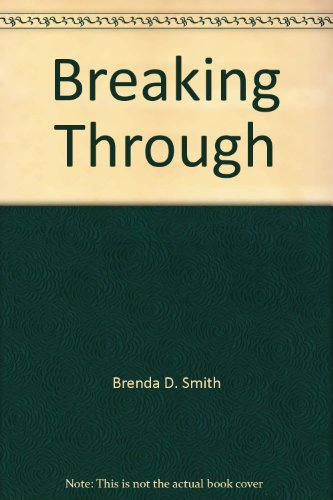 Breaking Through: Brenda D. Smith