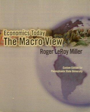 9780536486806: Economics Today: The Macro View (Custom Edition for Pennsylvania State University)
