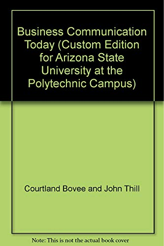9780536502544: Business Communication Today (Custom Edition for Arizona State University at the Polytechnic Campus)