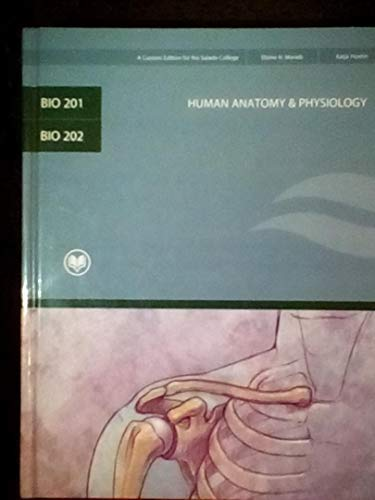 9780536502896: Human Anatomy & Physiology (Bio 201 & Bio 202, Custom Edition for Rio Salado College)