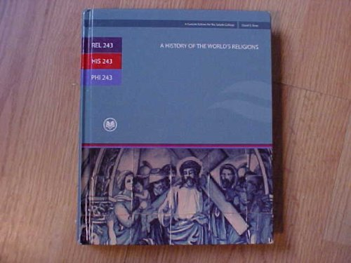 REL 243 / HIS 243 / PHI 243 A History of the World's Religions 12th Edition (Rio ...