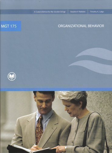 MGT 175 Organizational Behavior (A Custom Edition: Stephen P. Robbins