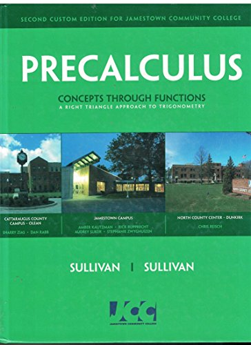 9780536507099: Precalculus: Concepts through Functions, A Right Triangle Approach to Trigonometry, Second Custom Edition for Jamestown Community College