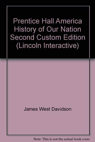 Prentice Hall America History of Our Nation: James West Davidson