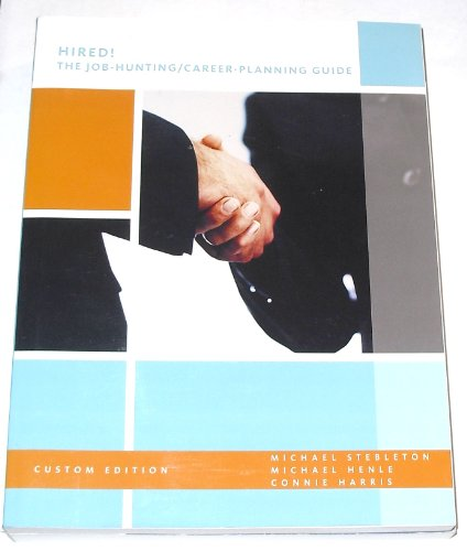 9780536530073: Hired ! (The Job-Hunting/Career-Planning Guide)