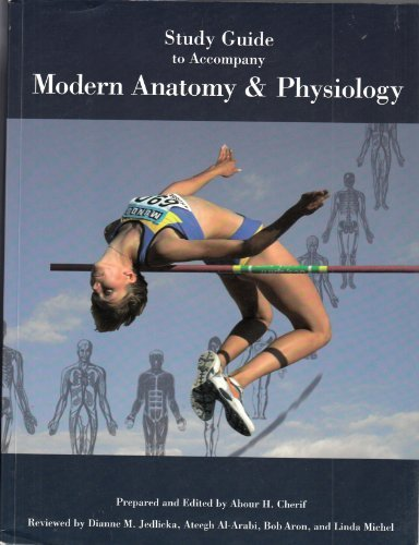 Study Guide to Accompany Modern Anatomay & Physiology