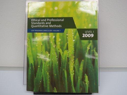 9780536537034: Ethical and Professional Standards and Quantitative Methods: Volume 1 - Level 1 - 2009 (CFA Program Curriculum - Volume 1)
