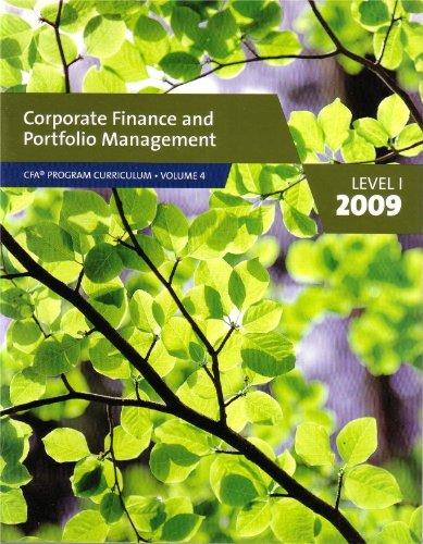 9780536537065: Corporate Finance and Portfolio Management, CFA Program Curriculum (2009) Level 1 (Volume 4)