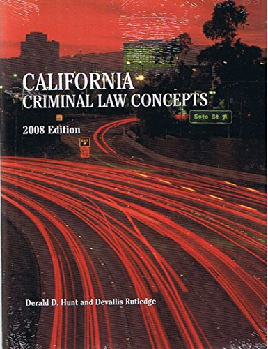 9780536540133: California Criminal Law Concepts 2008 Edition