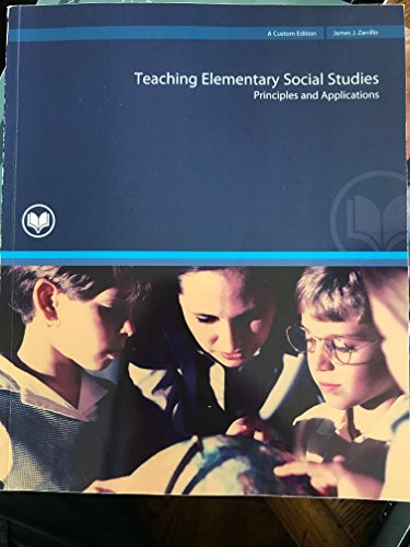 9780536544018: Teaching Elementary Social Studies: Principles and Applications (3rd Edition)