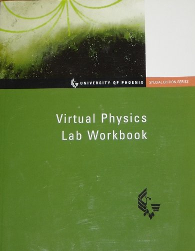 9780536550521: Virtual Physics Lab Workbook: University of Phoenix Special Edition Series