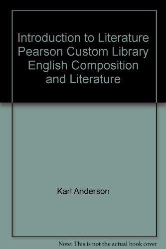 9780536556004: Introduction to Literature Pearson Custom Library English Composition and Literature