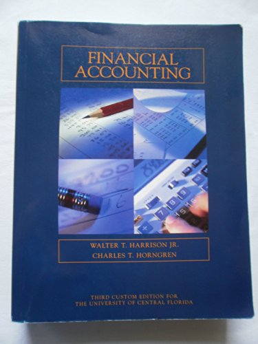 9780536556448: Financial Accounting - Third Custom Editon for the University of Central Florida. Taken from Financial Accounting - 7th Edition by Harrison and Horngren