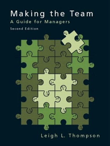 9780536562265: Making the Team: A Guide for Managers