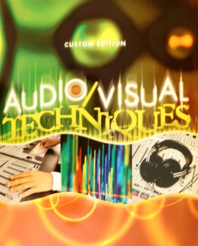 9780536567130: Audio/Visual Techniques - Custom Edition