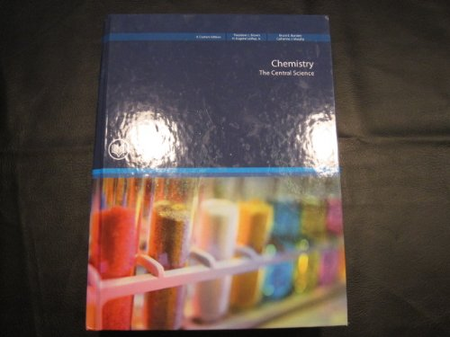 CHM 151/chm 152 Chemistry, the Central Science (Custom for Rio Salado College) Taken From, ...