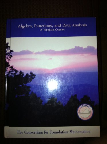 Algebra, Functions, and Data Analysis A Virginia Course