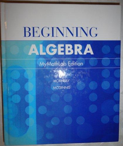 9780536573315: Beginning Algebra-MyMathLab Edition (custom edition for Weber State University)