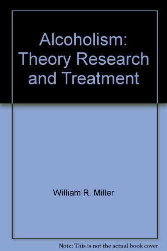 9780536581273: Alcoholism: Theory, research, and treatment