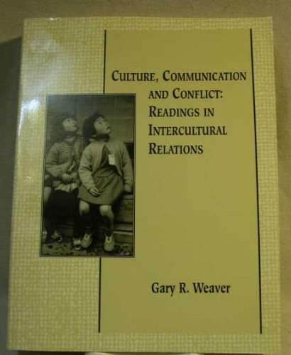 9780536584823: Culture, Communications and Conflict: Readings in Intercultural Relations