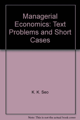 9780536585837: Managerial economics: Text, problems, and short cases