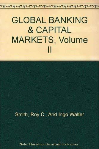 9780536587114: GLOBAL BANKING & CAPITAL MARKETS, Volume II