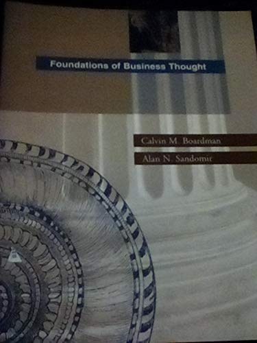 Foundations of business thought: Calvin M. Boardman,