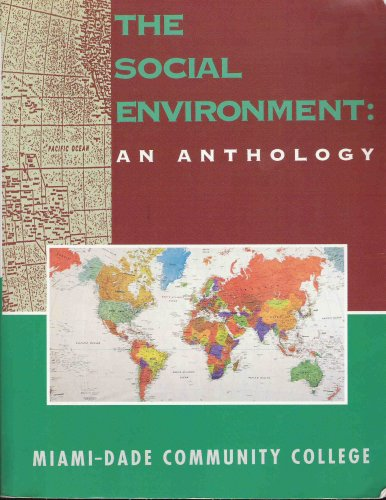 9780536589514: The Social Environment: An Anthology (Miami-Dade Community College)
