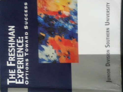 FRESHMAN EXPERIENCE : OPTS TOWARD SUCCESS