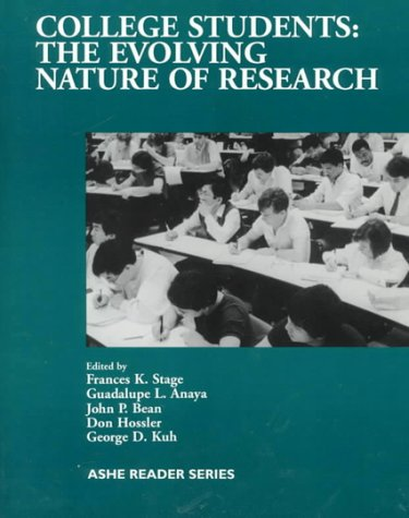 9780536590886: College Students the Evolving Nature of Research (Ashe Reader Series)