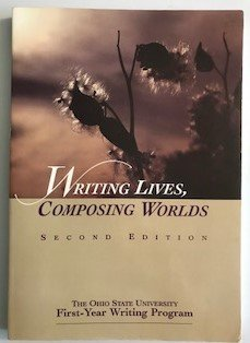 9780536591302: Writing Lives Composing Worlds.