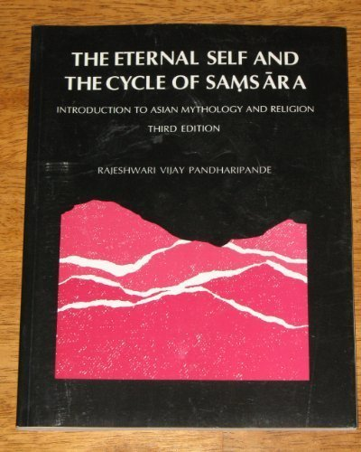 9780536592965: The eternal self and the cycle of samsara: Introduction to Asian mythology and religion