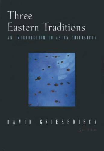 9780536602411: Three Eastern Traditions: An Introduction to Asian Philosophy