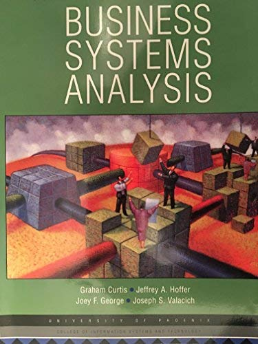 Introduction to Business Systems Analysis: Graham Curtis, Jeffrey