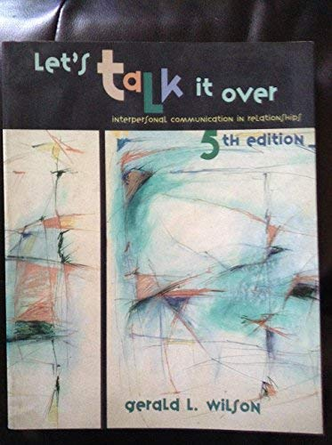 9780536602640: Lets Talk It Over : Interpersonal Common In Relationship