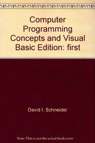 9780536604460: Computer Programming Concepts and Visual Basic
