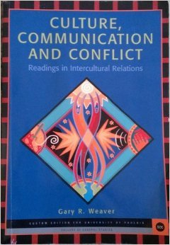Culture Communication and Conflict (Readings in Intercultural: Gary R. Weaver