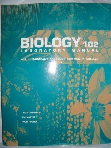 9780536616371: Biology 102 Laboratory Manual for J. Sargeant Reynolds Community College