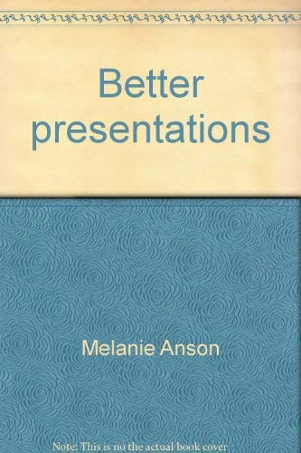 9780536629586: Better presentations: A guide to public speaking