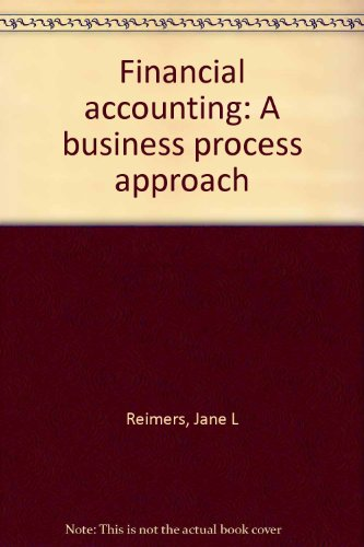9780536630315: Financial accounting: A business process approach