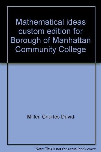9780536634252: Mathematical ideas custom edition for Borough of Manhattan Community College