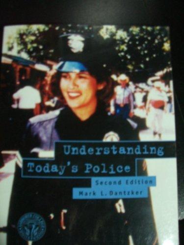 9780536635099: Understanding Today's Police