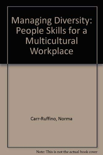 9780536637697: Managing Diversity: People Skills for a Multicultural Workplace