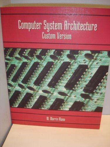9780536665430: Computer system architecture: Custom version